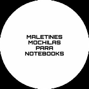Maletines y Mochilas Notebook